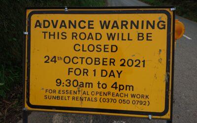 Road closure – 24th October
